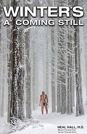 Winter's A' Coming Still